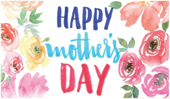 to all mothers happy mother s day